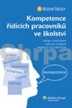 Jindřich Kitzberger: Kompetence řídících pracovníků ve školství cena od 139 Kč