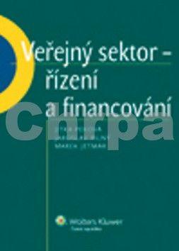 Jitka Peková, Jaroslav Pilný, Marek Jetmar: Veřejný sektor - řízení a financování cena od 411 Kč