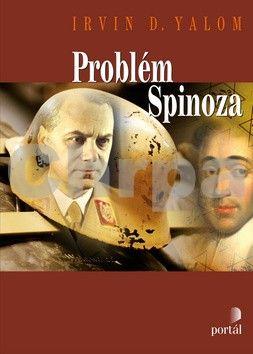 Irvin D. Yalom: Problém Spinoza cena od 341 Kč
