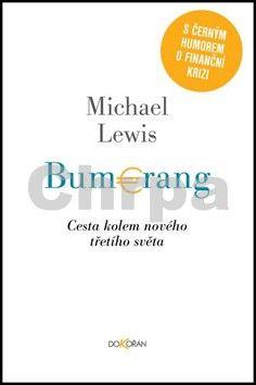 Michael Lewis: Bumerang cena od 204 Kč