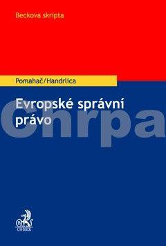 Jakub Handrlica: Evropské správní právo cena od 273 Kč