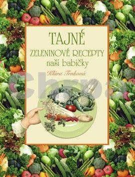 Studio Trnka Tajné zeleninové recepty cena od 53 Kč
