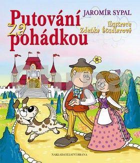 Jaromír Sypal: Putování za pohádkou cena od 134 Kč