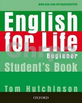 OUP English Learning and Teaching English for Life Beginner Student's Book cena od 331 Kč