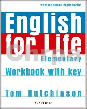 Tom Hutchinson: English for Life Elementary Workbook with Key cena od 224 Kč