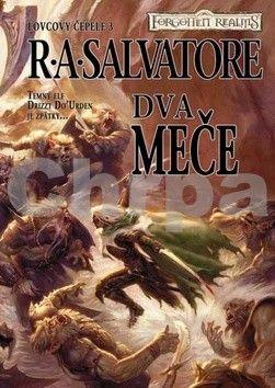 R.A. Salvatore: Lovcovy čepele 3 - Dva meče cena od 161 Kč