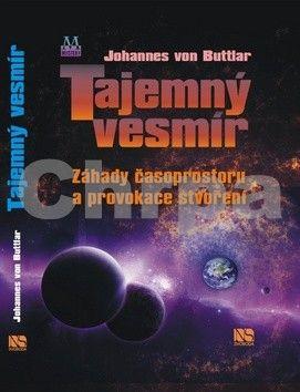Johannes von Buttlar: Tajemný vesmír cena od 188 Kč