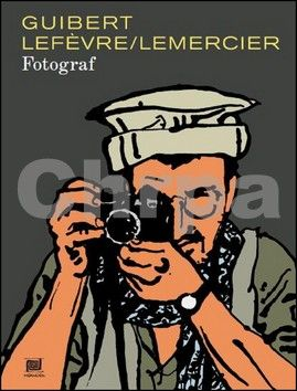Emmanuel Guibert: Fotograf cena od 568 Kč