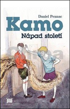 Daniel Pennac: Kamo – Nápad století cena od 156 Kč