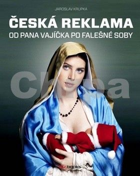 Jaroslav Krupka: Česká reklama cena od 519 Kč