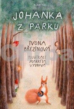 Ivona Březinová: Johanka z parku cena od 0 Kč