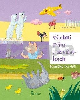 Zuzana Špůrová: Všichni píšou o zvířátkách (básničky pro děti) cena od 56 Kč