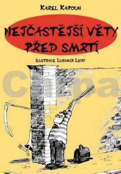 Petr Kapoun: Nejčastější věty před smrtí cena od 114 Kč