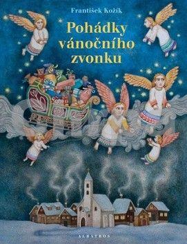 František Kožík: Pohádky vánočního zvonku cena od 223 Kč