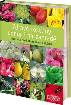 Ernst Michael Dr.: Zdravé rostliny doma i na zahradě cena od 493 Kč