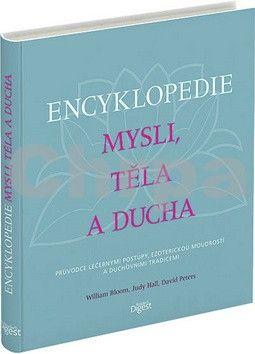 William Bloom, Kolektiv: Encyklopedie mysli, těla a ducha cena od 319 Kč