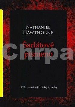 Nathaniel Hawthorne: Šarlátové písmeno cena od 153 Kč