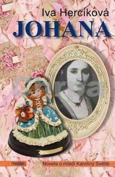 Iva Hercíková: Johana cena od 148 Kč