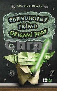 Tom Angleberger: Podivuhodný případ origami Yody cena od 53 Kč