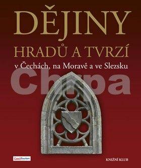 Vladimír Soukup, Peter David: Dějiny hradů a tvrzí v Čechách, na Moravě a ve Slezsku cena od 449 Kč