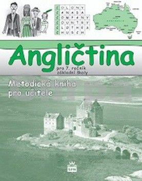 Marie Zahálková: Angličtina pro 7. ročník základní školy - Metodická kniha pro učitele cena od 125 Kč