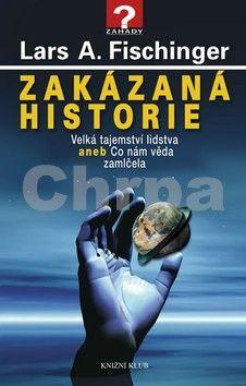 Lars A. Fischinger: Zakázaná historie cena od 212 Kč
