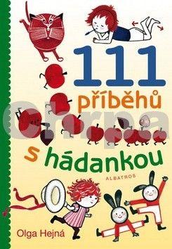 Olga Hejná: 111 příběhů s hádankou cena od 122 Kč