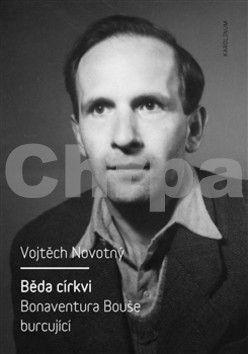 Vojtěch Novotný: Běda církvi cena od 296 Kč