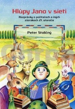 Peter Stoličný: Hlúpy jano v sieti cena od 191 Kč