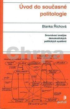 Blanka Říchová: Úvod do současné politologie cena od 229 Kč