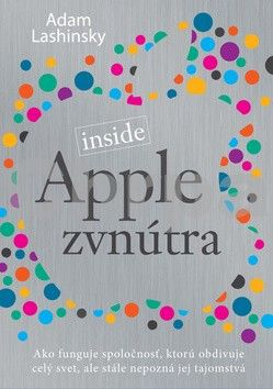 Adam Lashinsky: Apple zvnútra cena od 280 Kč