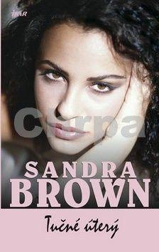 Sandra Brown: Tučné úterý cena od 207 Kč