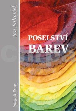Jan Palouček: Poselství barev cena od 149 Kč