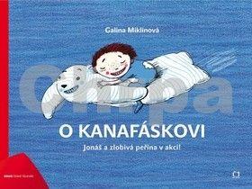 Galina Miklíková: O Kanafáskovi cena od 0 Kč