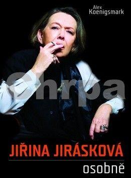 Alex Koenigsmark, Jiřina Jirásková: Jiřina Jirásková osobně cena od 206 Kč