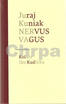 Juraj Kuniak, Ján Kudlička: Nervus vagus cena od 148 Kč