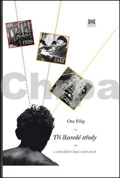 Ota Filip: Tři škaredé středy cena od 15 Kč