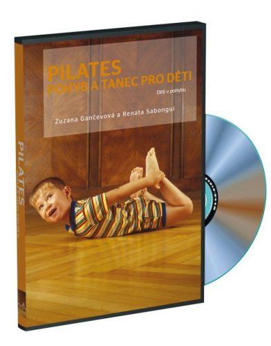 Gančenová Zuzana: DVD Pilates pro děti