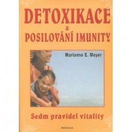 Marianne E. Meyer: Detoxikace a posilování imunity cena od 209 Kč