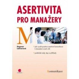 Dagmar Lahnerová: Asertivita pro manažery cena od 75 Kč