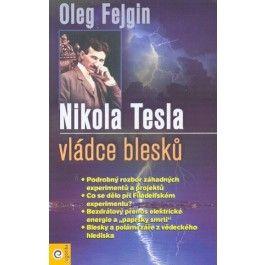 Oleg Fejgin: Nikola Tesla – Vládce blesku - Oleg Fejgin cena od 211 Kč
