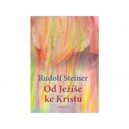 Rudolf Steiner: Od Ježíše ke Kristu cena od 204 Kč
