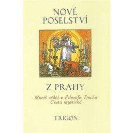 Nové poselství z Prahy cena od 173 Kč