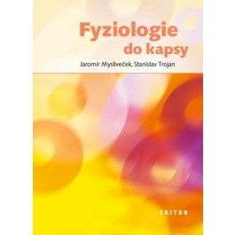 Stanislav Trojan, Jaromír Mysliveček: Fyziologie do kapsy cena od 161 Kč