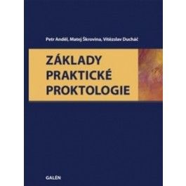 Základy praktické proktologie cena od 428 Kč