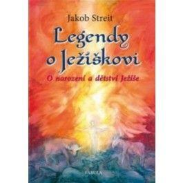Jakob Streit: Legendy o Ježíškovi cena od 131 Kč