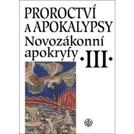 Jan A. Dus: Proroctví a apokalypsy - Novozákonní apokryfy III cena od 388 Kč