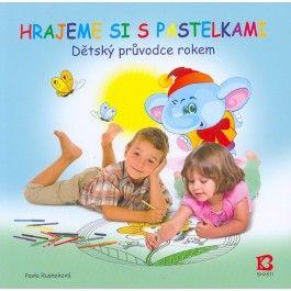 Pavla Rusnoková: Hrajeme si s pastelkami cena od 103 Kč