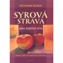 Russo Ruthann: Syrová strava jako životní styl cena od 236 Kč