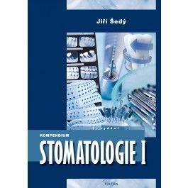 Jiří Šedý: Kompendium Stomatologie I cena od 1962 Kč